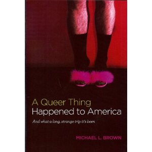 QueerThing Michael L Brown Upset at the Queer Things Happening to America